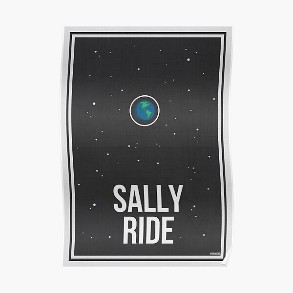 SALLY RIDE- Women in Science Poster