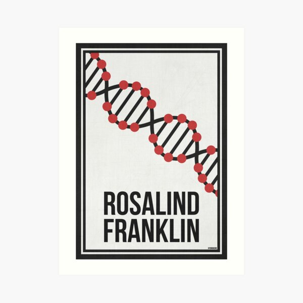 ROSALIND FRANKLIN - Women in Science Art Print