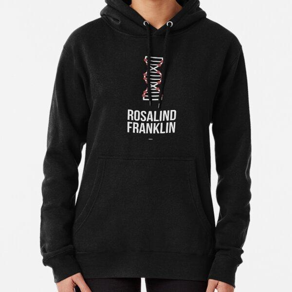 ROSALIND FRANKLIN - Women in Science Pullover Hoodie