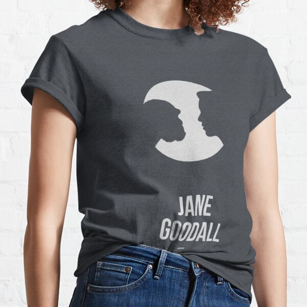 JANE GOODALL - Women in Science Classic T-Shirt