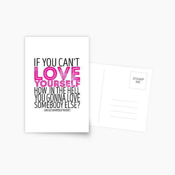"RuPaul's Drag Race - ""If You Can't Love Yourself..."" Quote Postcard"