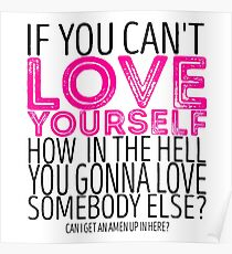 """RuPaul's Drag Race - """"If You Can't Love Yourself..."""" Quote Poster"""