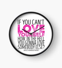 "RuPaul's Drag Race - ""If You Can't Love Yourself..."" Quote Clock"