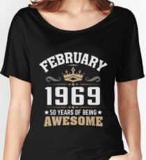 February 1969 50 Years Of Being Awesome Relaxed Fit T-Shirt