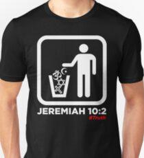 Jeremiah 10:2 Unisex T-Shirt