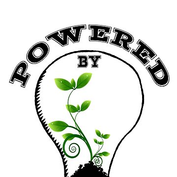 POWERED BY PLANTS by styleofpop