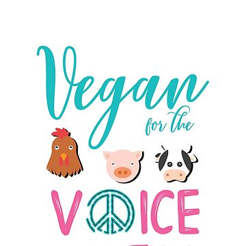 VEGAN FOR THE VOICELESS by styleofpop
