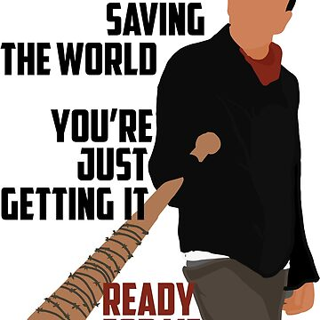 TWD Negan - You're not saving the world by seriesclothing