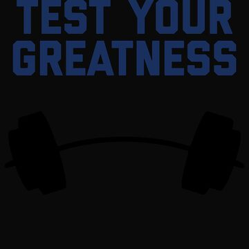 Test Your Greatness by 64thMixUp