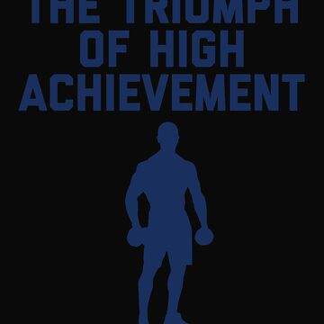 The Triumph of High Achievement by 64thMixUp