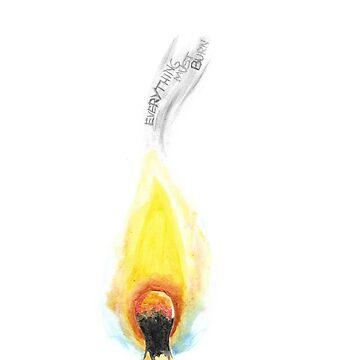 Everything Must Burn by christinaashman