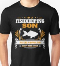 Fishkeeping Son Christmas Gift or Birthday Present Unisex T-Shirt