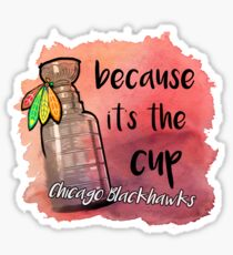Because it's the Cup Sticker