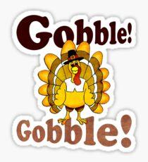 GOBBLE! GOBBLE! Sticker