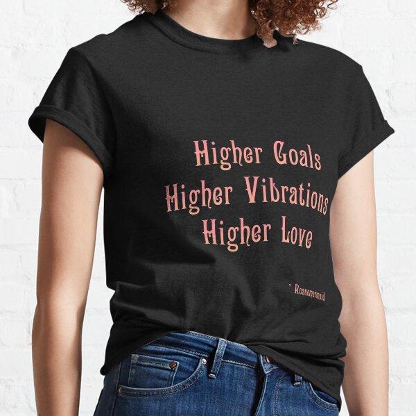 Higher Love Classic T-Shirt