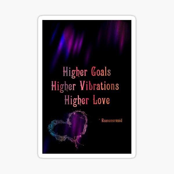 Higher Love Sticker
