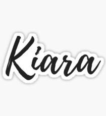 Kiara - Wunschname Sticker