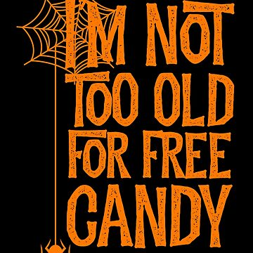 HALLOWEEN FREE CANDY by tshirtsclick