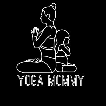 Yoga Mommy, Mommy And Toddler Yoga  by SABRA11