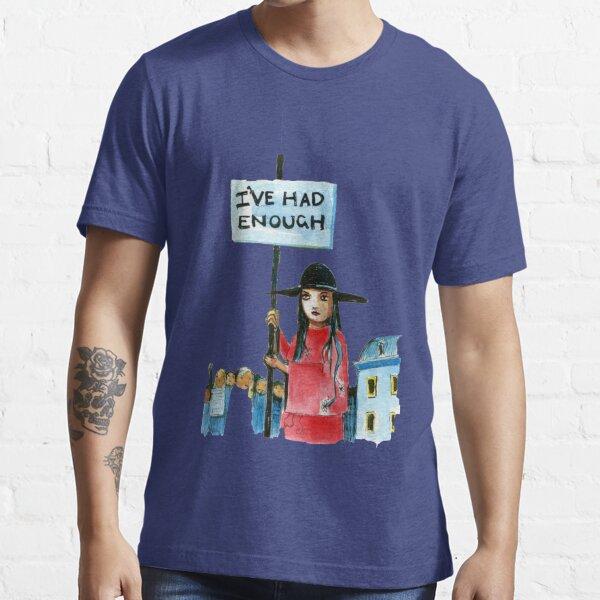 Enough already Essential T-Shirt