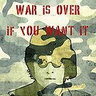 Quote - War is over if you want it by Adarve  Photocollage