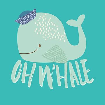 "Funny Green ""Oh Whale"" Sailor ""Oh Well"" by digitalbarn"