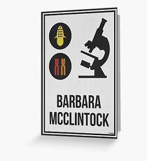 BARBARA MCCLINTOCK - Women in Science Greeting Card