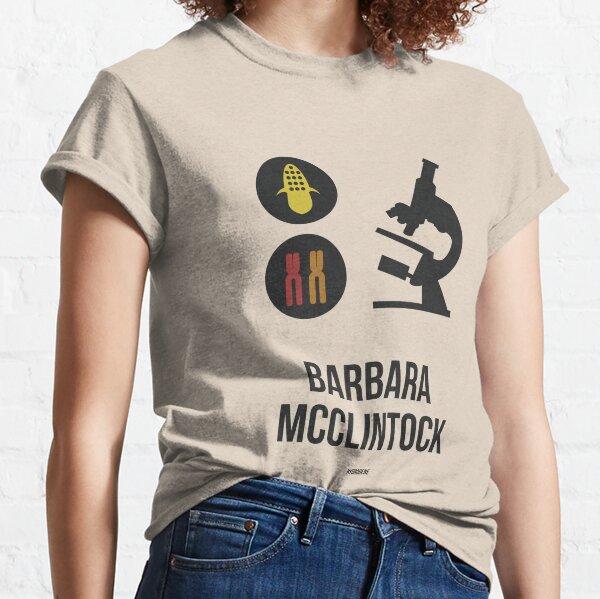 BARBARA MCCLINTOCK - Mujeres en la ciencia Camiseta clásica