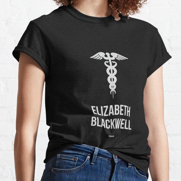 ELIZABETH BLACKWELL - Mujeres en la ciencia Camiseta clásica