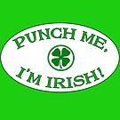 Punch Me, I'm Irish by TVsauce