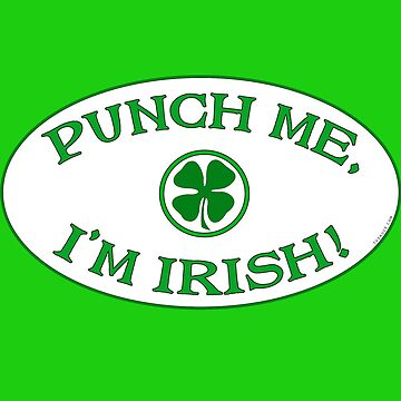 Punch Me, I'm Irish by TVsauce