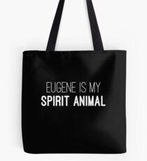 Eugene is my spirit animal Tote Bag