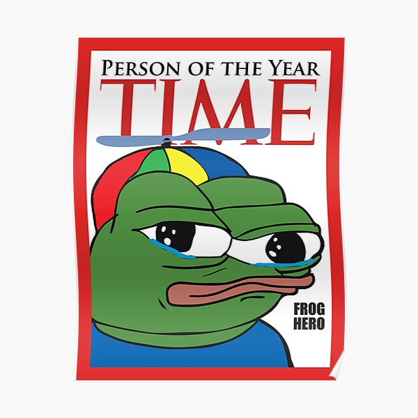 Apu Apustaja Pepe The Frog Time Magazine Parody Person of the Year Frog Hero Rare PepeTheFrog from Kekistan HD HIGH QUALITY Poster