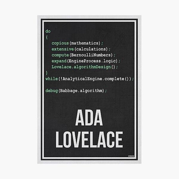 ADA LOVELACE - Women in Science Photographic Print