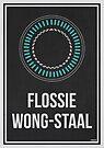 «FLOSSIE WONG-STAAL - Women In Science» de Hydrogene