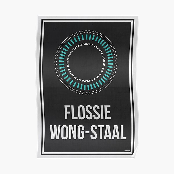FLOSSIE WONG-STAAL - Women In Science Poster