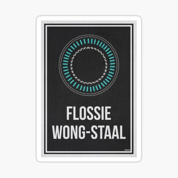 FLOSSIE WONG-STAAL - Women In Science Sticker