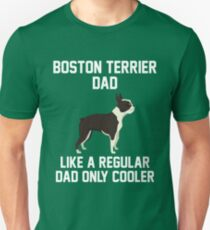 Funny Boston Terrier Dad Unisex T-Shirt