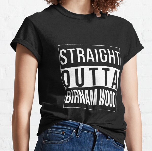 Straight Outta Birnam Wood Classic T-Shirt