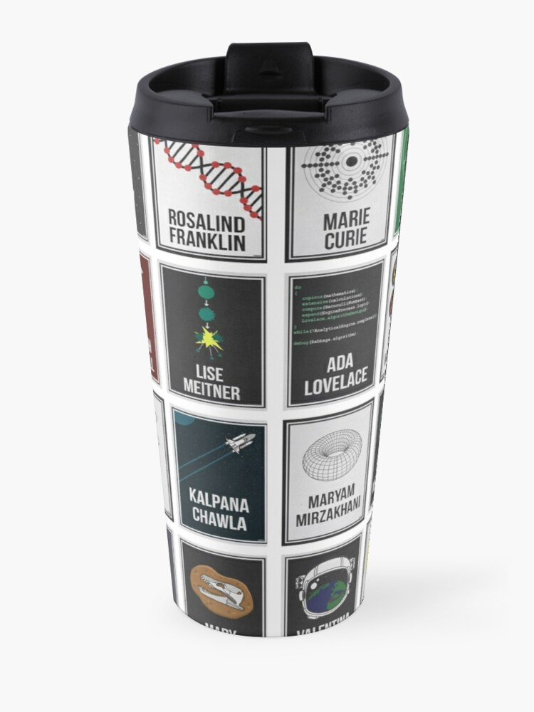 Alternate view of 24 Women Who Changed Science. And The World. Travel Mug
