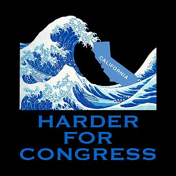 Josh Harder for Congress Blue Wave California Election by ericthemagenta