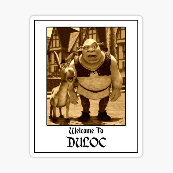welcome to duloc Sticker