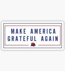make america grateful again Sticker