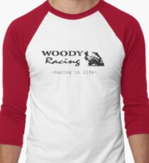 Woody Racing - Racing is Life Men's Baseball ¾ T-Shirt