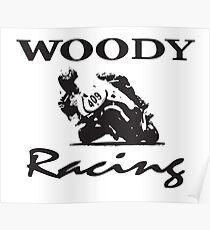 Woody Racing Poster