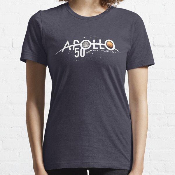 Apollo 50th Anniversary Logo - Next Giant Leap - First the Moon, next Mars! Essential T-Shirt