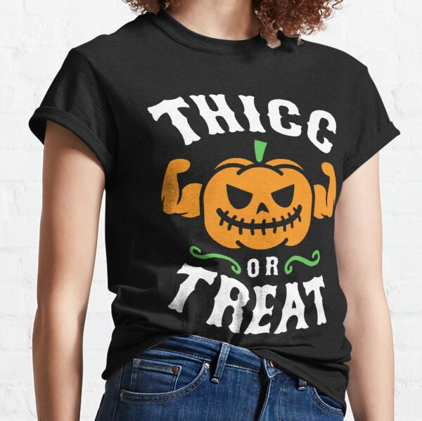 Thicc Or Treat Classic T-Shirt
