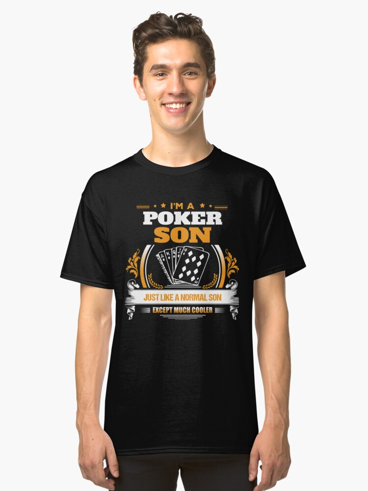 Poker Son Christmas Gift or Birthday Present Classic T-Shirt Front