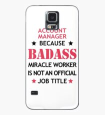 Account Manager Badass Funny Birthday Christmas Gift Case/Skin for Samsung Galaxy