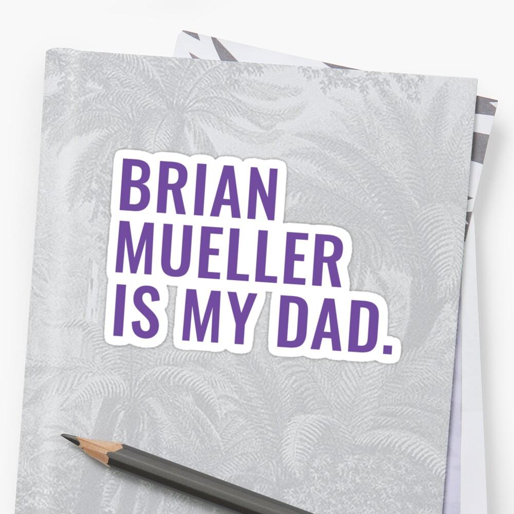 Brian Mueller is My Dad GCU sticker by lindsayyt8